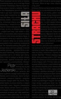 Siła strachu. Wpływ Apokalipsy i lęków zimnowojennych na wybrane nurty kultury popularnej - Piotr Jezierski - ebook