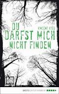Du darfst mich nicht finden - Vincent Voss - E-Book