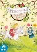 Die Feenschule. Ein Einhorn für Rosalie - Barbara Rose - E-Book + Hörbüch