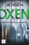 Oxen. Gefrorene Flammen - Jens Henrik Jensen - E-Book