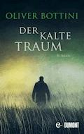 Der kalte Traum - Oliver Bottini - E-Book