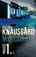 Moja walka. Księga 1 - Karl Ove Knausgård - ebook