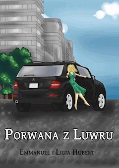 Porwana z Luwru - Ligia Hubert - ebook
