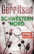 Schwesternmord - Tess Gerritsen - E-Book