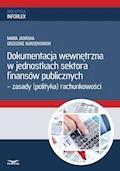 Dokumentacja wewnętrzna w jednostkach sektora finansów publicznych 2014 - Maria Jasińska, Grzegorz Kurzątkowski - ebook