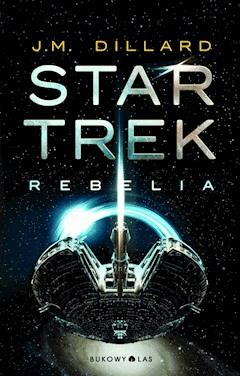 Star Trek. Rebelia - J.M. Dillard - ebook