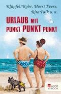Urlaub mit Punkt Punkt Punkt - Horst Evers - E-Book