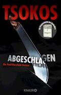 Abgeschlagen - Michael Tsokos - E-Book