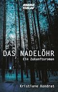 Das Nadelöhr - Kristiane Kondrat - E-Book