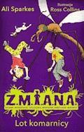 Z.M.I.A.N.A. Lot komarnicy - Ali Sparkes - ebook