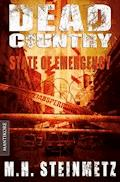 Dead Country 1 - State of Emergency - M.H. Steinmetz - E-Book