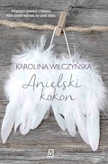 Anielski kokon - Karolina Wilczyńska - ebook