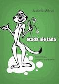 Stada nie lada - Izabela Mikrut, Justyna Stankowska - ebook