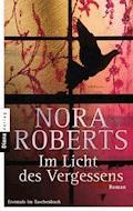 Im Licht des Vergessens - Nora Roberts - E-Book