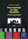 Fernsehen in der Familie - Ralf-Peter Nungäßer - E-Book