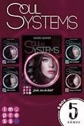 SoulSystems: Alle fünf Bände der Rebellen-Serie in einer E-Box! - Vivien Summer - E-Book
