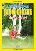 Łamigłówki biologiczne. Gimnazjum - Grzegorz Wrocławski - ebook
