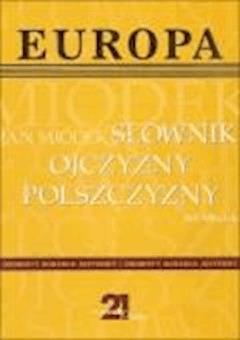 Słownik ojczyzny polszczyzny  - Jan Miodek - ebook