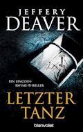 Letzter Tanz - Jeffery Deaver - E-Book