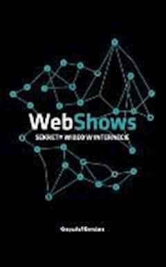 WebShows: Sekrety Wideo w Internecie - Krzysztof Gonciarz - ebook