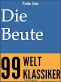 Die Beute - Émile Zola - E-Book