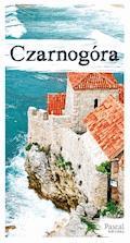 Czarnogóra [Pascal Holiday] - Krzysztof Bzowski, Katarzyna Firlej-Adamczak, Sławomir Adamczak, Magdalena Dobrzańska-Bzowska - ebook