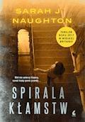 Spirala kłamstw - Sarah J Naughton - ebook + audiobook