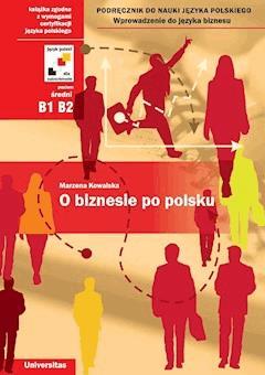 O biznesie po polsku - Marzena Kowalska - ebook