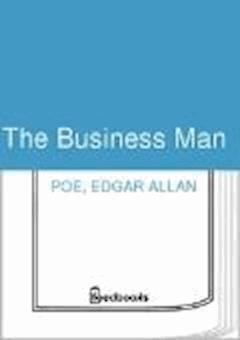 The Business Man - Edgar Allan Poe - ebook