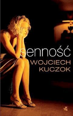 Senność - Wojciech Kuczok - ebook