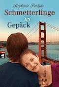 Schmetterlinge im Gepäck - Stephanie Perkins - E-Book