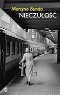 Nieczułość - Martyna Bunda - ebook