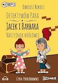 Detektywów para - Jacek i Barbara. Naszyjnik królowej. - Dariusz Rekosz - audiobook