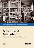 Sezieren und Sammeln - Andreas Winkelmann - E-Book