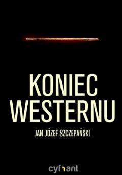 Koniec westernu - Jan Józef Szczepański - ebook