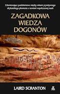 Zagadkowa wiedza Dogonów - Laird Scranton - ebook