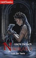 Die Chroniken von Waldsee 4: Nauraka - Volk der Tiefe - Uschi Zietsch - E-Book