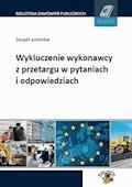 Wykluczenie wykonawcy z przetargu w pytaniach i odpowiedziach - Daniel Wycinka - ebook