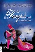 Ein Vampir und Gentleman - Lynsay Sands - E-Book