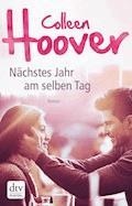 Nächstes Jahr am selben Tag - Colleen Hoover - E-Book