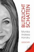 Blitzlicht Schatten - Monika-Andreea Hondru - E-Book