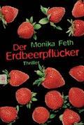 Der Erdbeerpflücker - Monika Feth - E-Book + Hörbüch