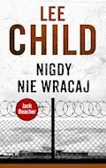 Jack Reacher. Nigdy nie wracaj - Lee Child - ebook