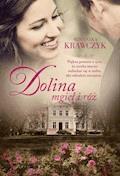 Dolina mgieł i róż - Agnieszka Krawczyk - ebook