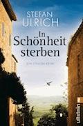 In Schönheit sterben - Stefan Ulrich - E-Book