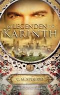 Die Legenden von Karinth (Band 3) - C. M. Spoerri - E-Book
