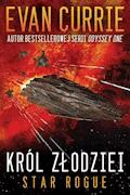 Star Rogue. Tom 1. Król złodziei - Evan Currie - ebook