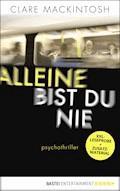 XXL-Leseprobe: Alleine bist du nie - Clare Mackintosh - E-Book