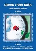 Oskar i pani Róża Erica-Emmanuela Schmitta. Streszczenie, analiza, interpretacja - Danuta Anusiak - ebook