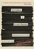 Dziennik z Guantanamo - Muhamedou Ould Slahi, red. Larry Siems - ebook